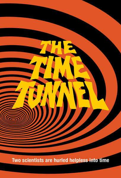 Poster The Time Tunnel (1966 - 1967)