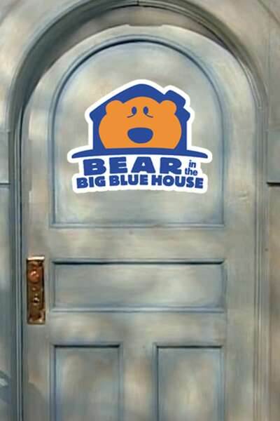 Poster Bear in the Big Blue House (1997 - 2003)