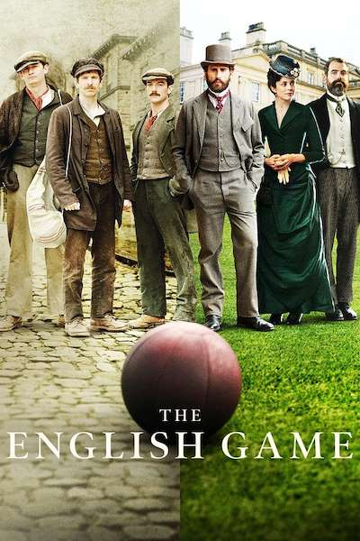 Poster The English Game (2020 - 2020)
